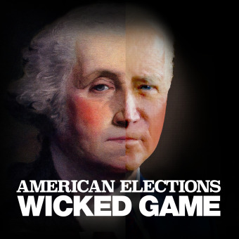 American Elections: Wicked Game podcast artwork