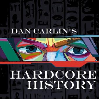 Dan Carlin's Hardcore History podcast artwork