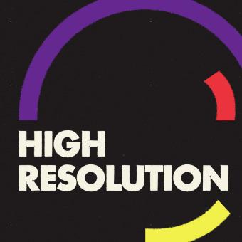 High Resolution podcast artwork