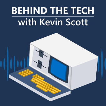 Behind The Tech with Kevin Scott podcast artwork