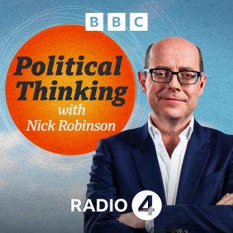 Political Thinking with Nick Robinson podcast artwork