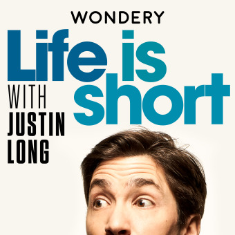Life is Short with Justin Long podcast artwork
