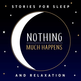 Nothing much happens; bedtime stories to help you sleep podcast artwork
