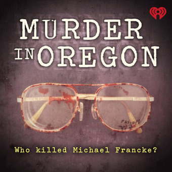 Murder in Oregon podcast artwork