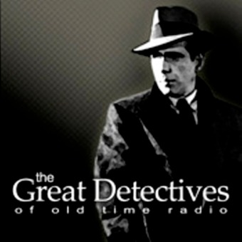 OTR Detective – The Great Detectives of Old Time Radio podcast artwork