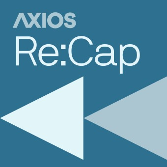 Axios Re:Cap podcast artwork