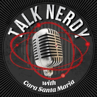 Talk Nerdy with Cara Santa Maria podcast artwork