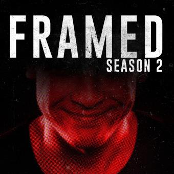 FRAMED: An Investigative Story podcast artwork