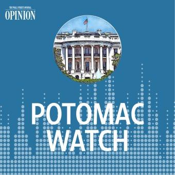 WSJ Opinion: Potomac Watch podcast artwork