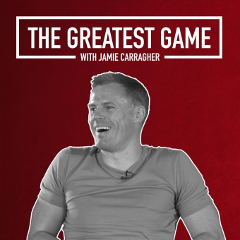The Greatest Game with Jamie Carragher podcast artwork