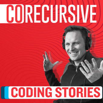 CoRecursive with Adam Gordon Bell podcast artwork