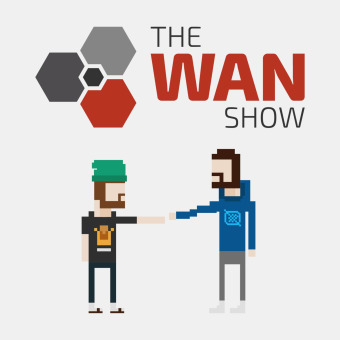 The WAN Show Podcast podcast artwork
