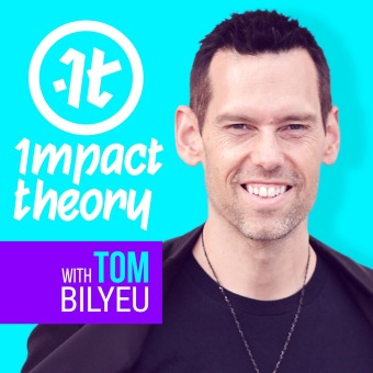 Impact Theory with Tom Bilyeu podcast artwork