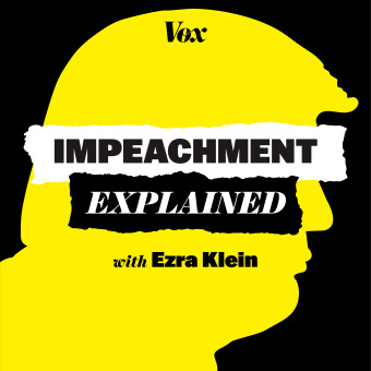 Impeachment, Explained podcast artwork