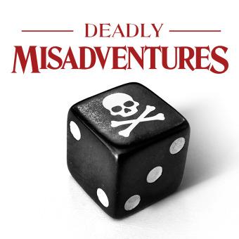 Deadly Misadventures podcast artwork
