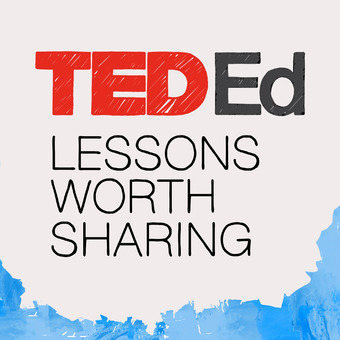 TED-Ed: Lessons Worth Sharing podcast artwork