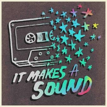 It Makes A Sound podcast artwork