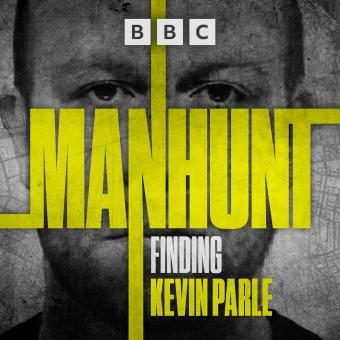 Manhunt: Finding Kevin Parle podcast artwork