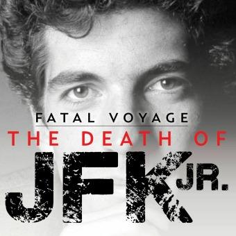 Fatal Voyage: The Death of JFK Jr. podcast artwork