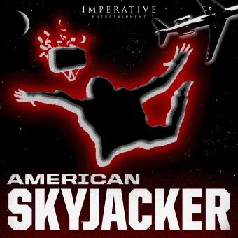American Skyjacker: The Final Flight of Martin McNally podcast artwork