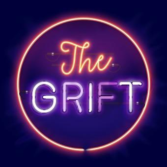 The Grift podcast artwork