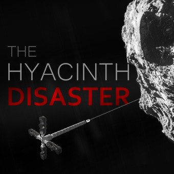 The Hyacinth Disaster podcast artwork