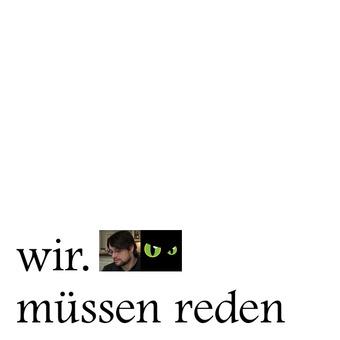 Wir. Müssen Reden podcast artwork