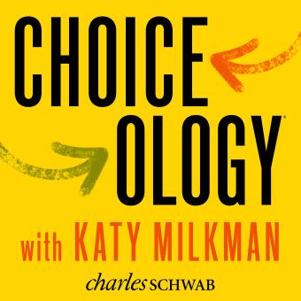 Choiceology with Katy Milkman podcast artwork