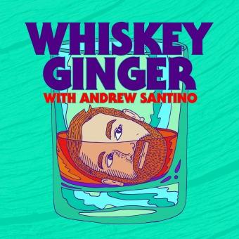 Whiskey Ginger w/ Andrew Santino podcast artwork