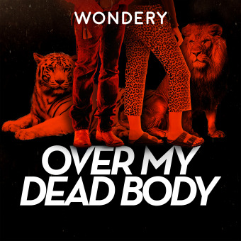Over My Dead Body podcast artwork