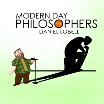 Modern Day Philosophers with Daniel Lobell podcast artwork