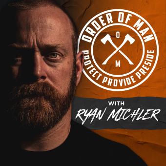 Order of Man: Protect | Provide | Preside podcast artwork