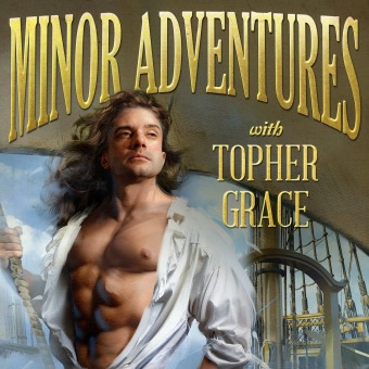 Minor Adventures with Topher Grace podcast artwork