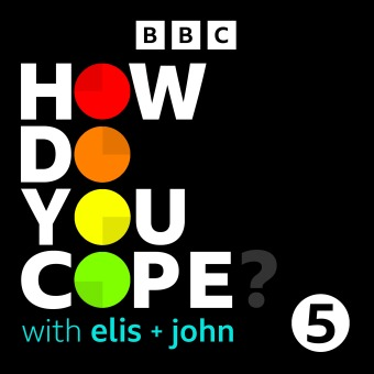 How Do You Cope? …with Elis and John podcast artwork
