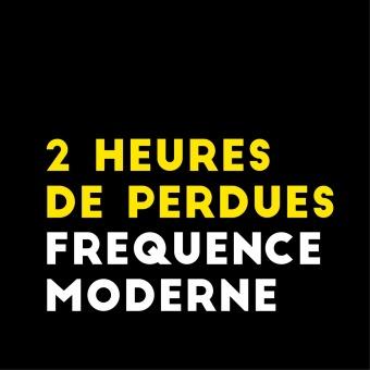 2 Heures De Perdues podcast artwork