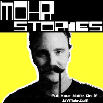 Mohr Stories - JayMohr.com podcast artwork