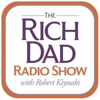 Rich Dad Radio Show: In-Your-Face Advice on Investing, Personal Finance, & Starting a Business podcast artwork