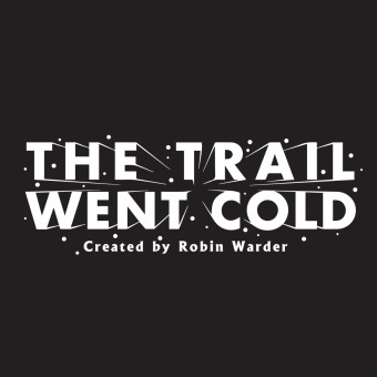 The Trail Went Cold podcast artwork