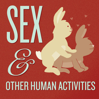 Sex and Other Human Activities podcast artwork