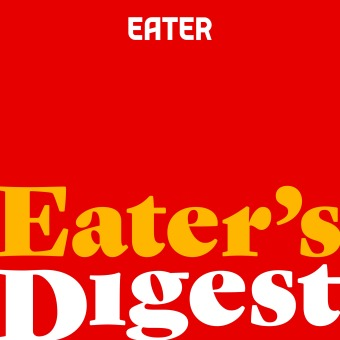 Eater's Digest podcast artwork