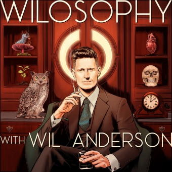 WILOSOPHY with Wil Anderson podcast artwork