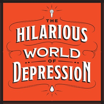 The Hilarious World of Depression podcast artwork