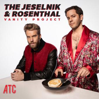 The Jeselnik & Rosenthal Vanity Project podcast artwork