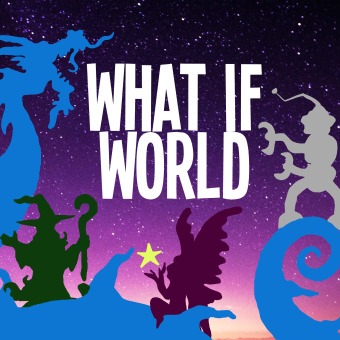 What If World - Stories for Kids podcast artwork