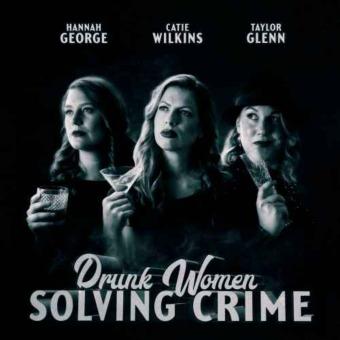 Drunk Women Solving Crime podcast artwork