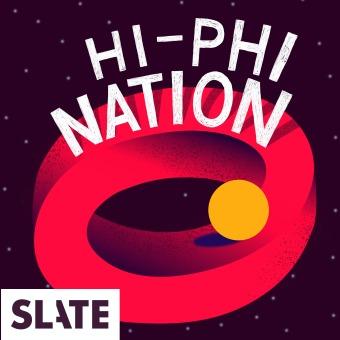 Hi-Phi Nation podcast artwork