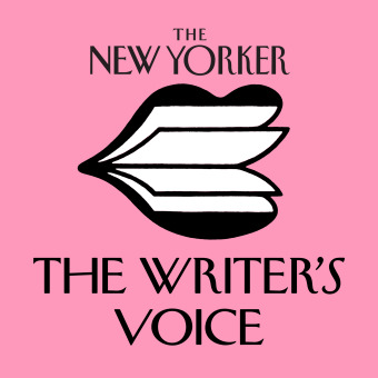 The New Yorker: The Writer's Voice - New Fiction from The New Yorker podcast artwork