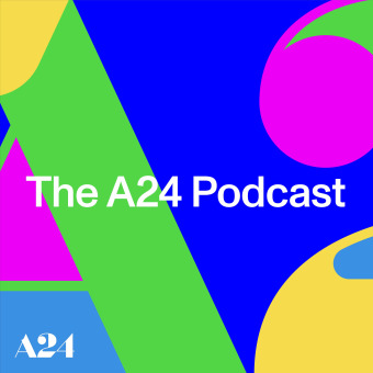 The A24 Podcast podcast artwork