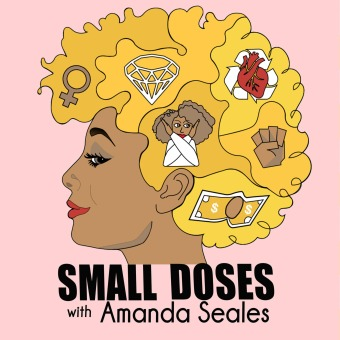 Small Doses with Amanda Seales podcast artwork