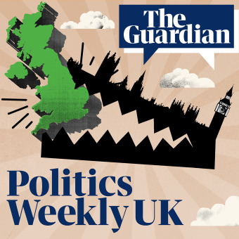 The Guardian UK: Politics Weekly podcast artwork